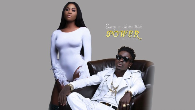 Eazzy – Power ft_ Shattawale