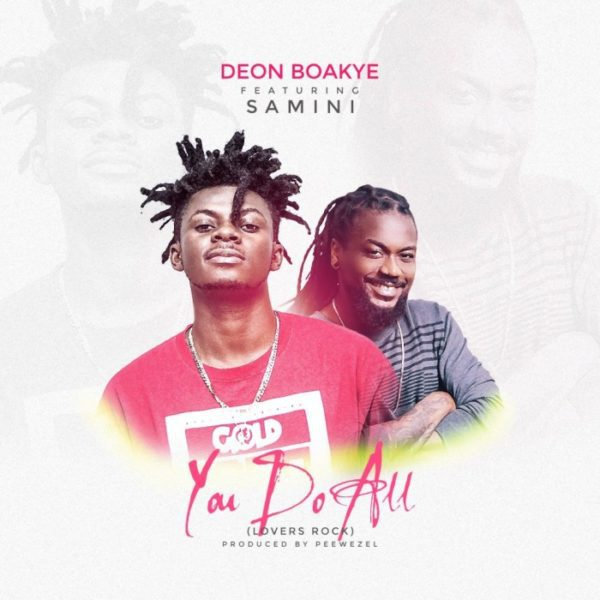 Deon Boakye – Do All (Feat. Samini) (Reggae Cover)