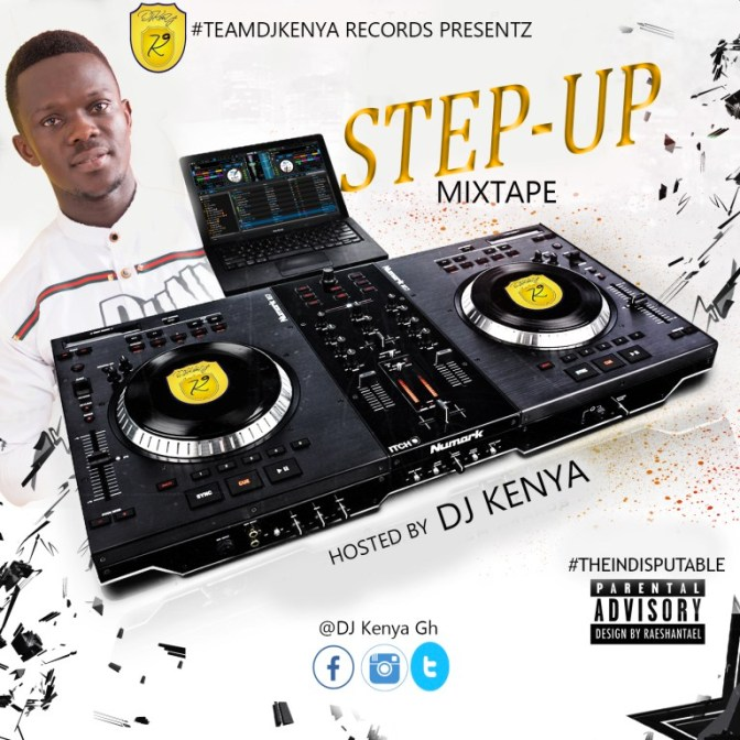 DJ KENYA – STEP UP MIXTAPE (MASTER)