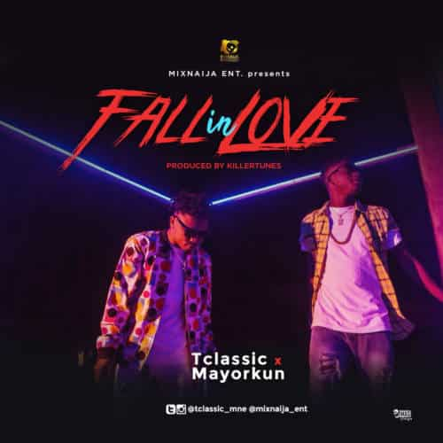 T Classic ft Mayorkun –  Fall In Love (Hawt)