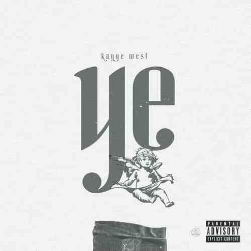 Kany West – YE (Full Album 2018)